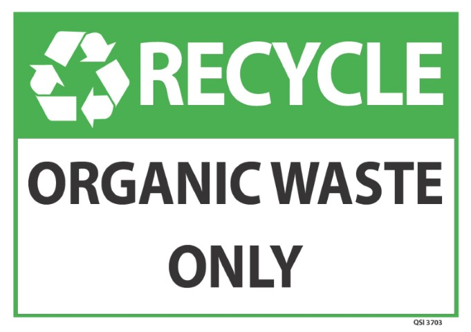 Recycle Organic Waste Only 340x240mm
