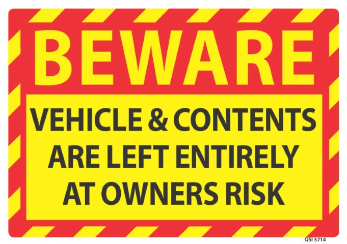 Beware Vehicle & Contents Owners Risk 340x240mm