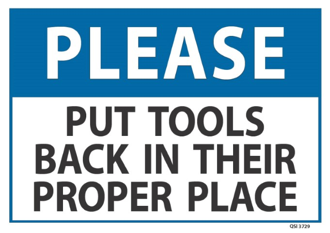 Please Put Tools Back 340x240mm