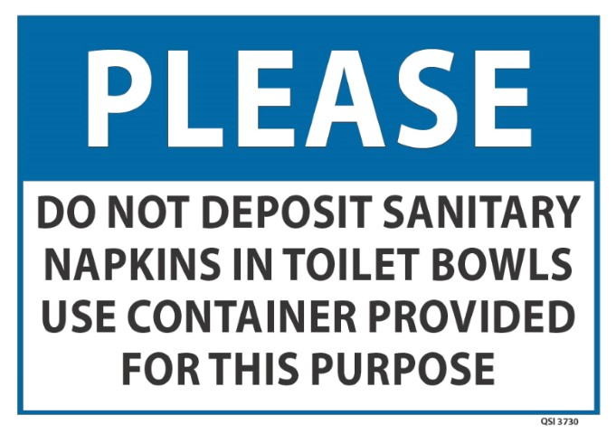 Please Do not deposit Sanitary napkins... 340x240mm
