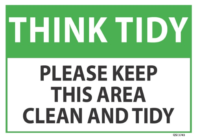 Think Tidy keep this area clean and tidy 340x240mm