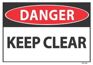 Danger Keep Clear 340x240mm
